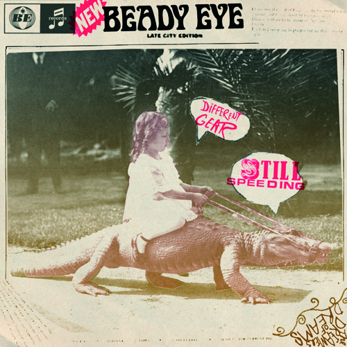 Beady Eye's first single off its upcoming debut, Different Gear,
